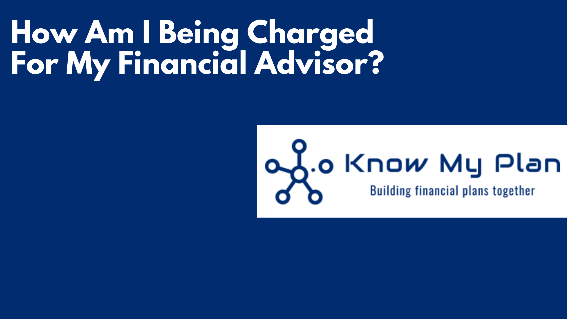 finanial advisor charges