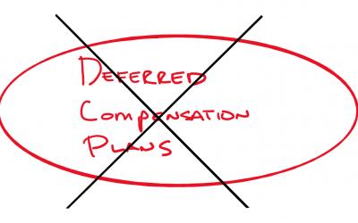 Deferred Comp Plans… Buyer Beware!
