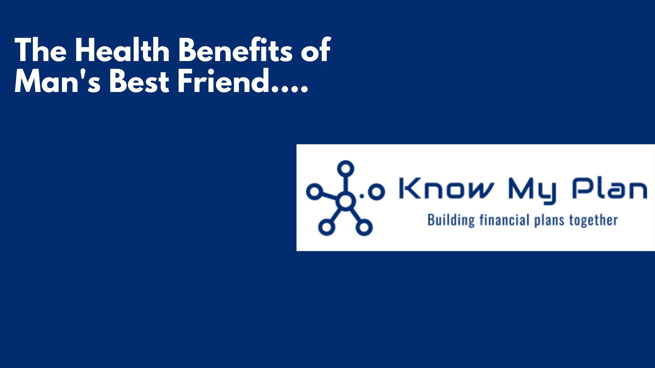 The Health Benefits of Mans Best Friend